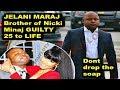 Nick Minaj's Brother Guilty 25 to Life