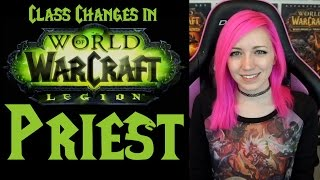Priest Changes in 7.0 | Legion Class Series
