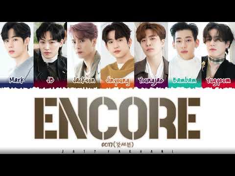 GOT7 - 'ENCORE' Lyrics [Color Coded_Han_Rom_Eng]