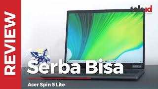 Review ACER SPIN 5 Lite, laptop convertible bisa buat apa aja
