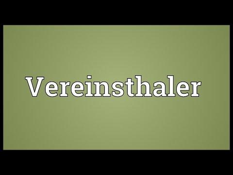 Vereinsthaler Meaning