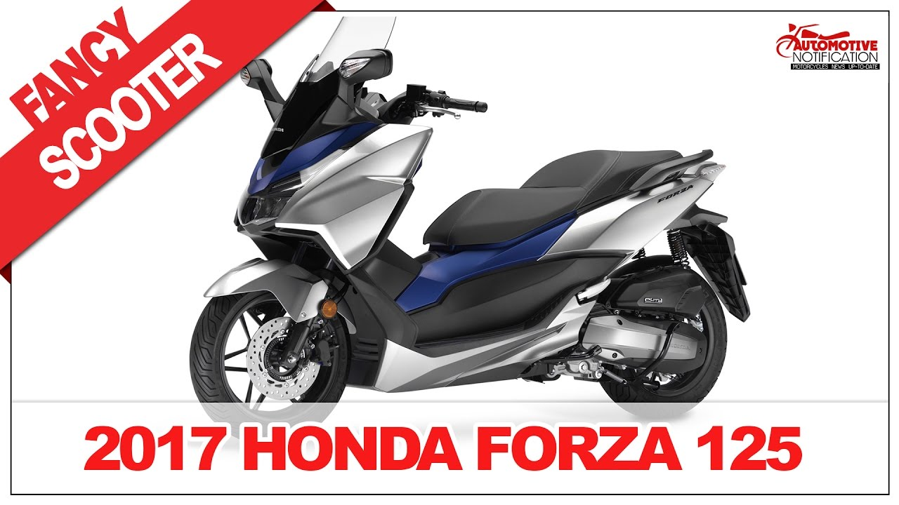 Pretty Design 2017 Honda Forza 125 Scooter Price Specification