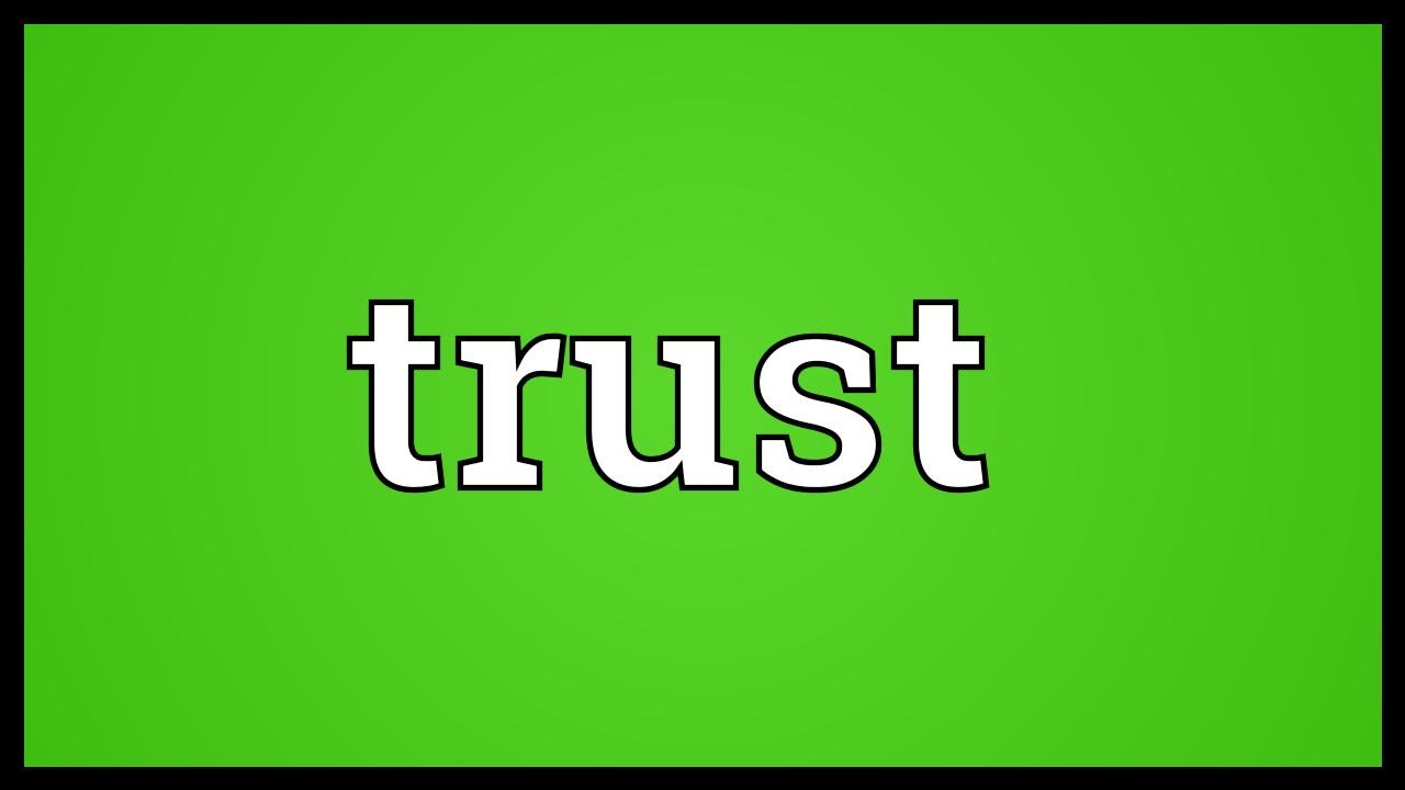 Trust Meaning Youtube