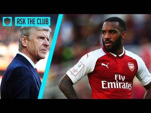 WHAT'S WENGER'S PROBLEM WITH LACAZETTE? | ASK THE CLUB