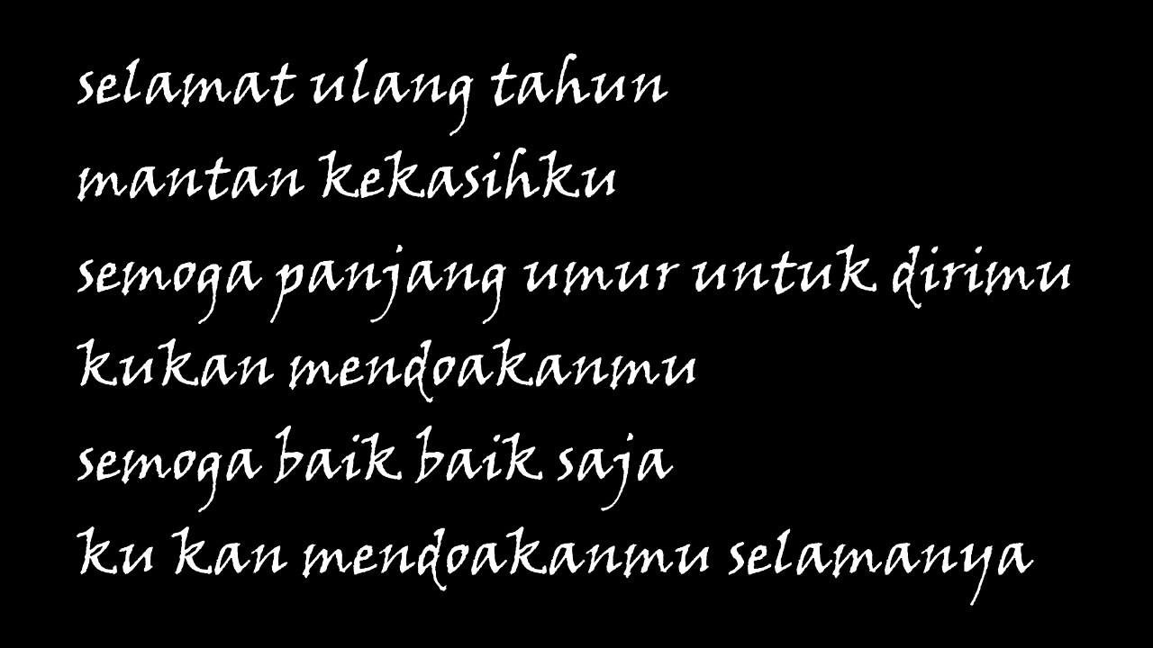 Lagu Kekinian Lirik HBD Mantan Kekasih