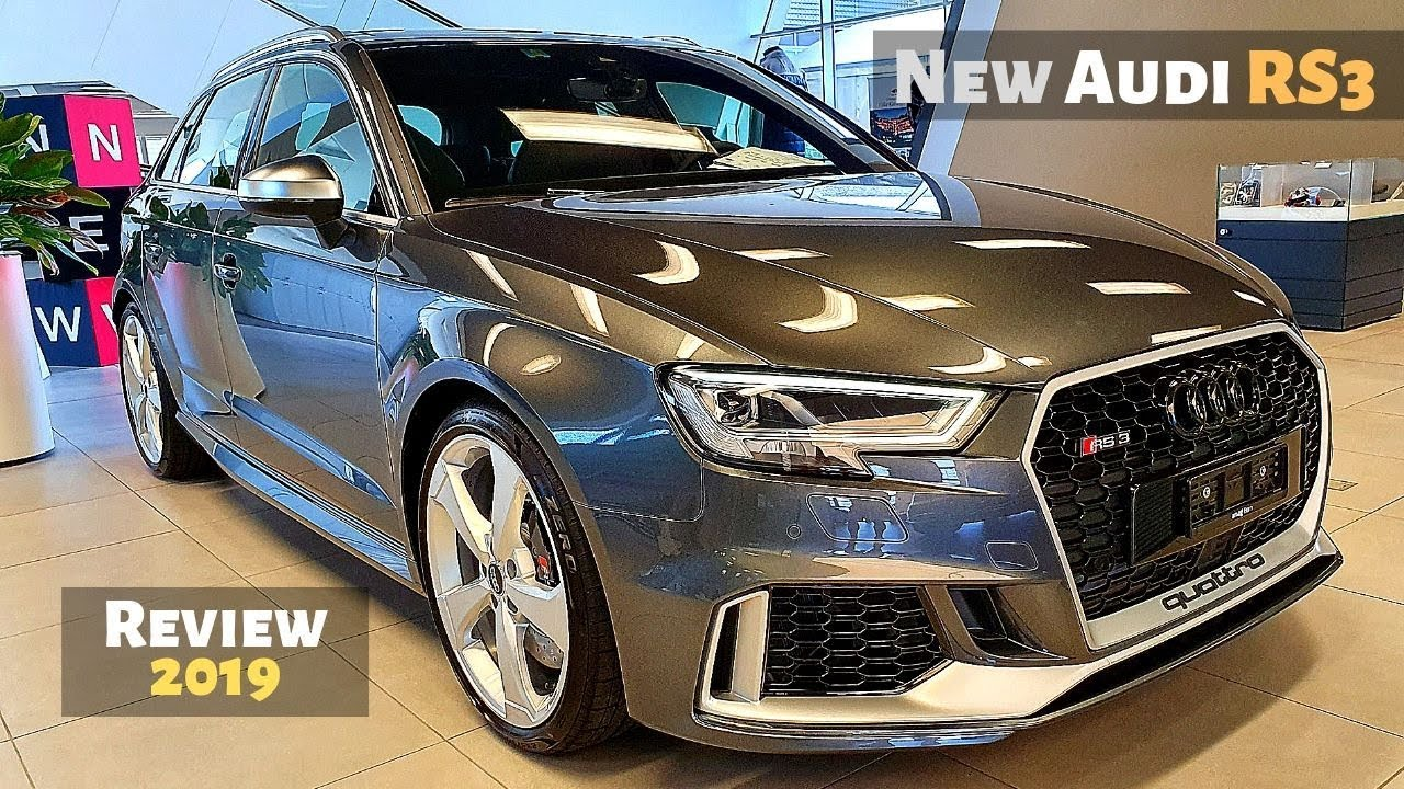 New Audi RS3 2019 Review Interior Exterior - YouTube