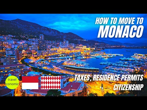 Monaco: How to Move There? (Residence Permits, Taxes, Citizenship)