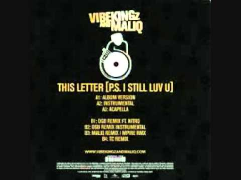 Vibekingz and Maliq - This Letter (OGB Remix)