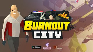 Burnout City (by DAERI SOFT) - iOS/Android - HD Gameplay Trailer
