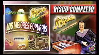 A Bailar Con... Los Mejores Popurri´s - Nini Estrada y su Órgano Melódico (Disco Completo)