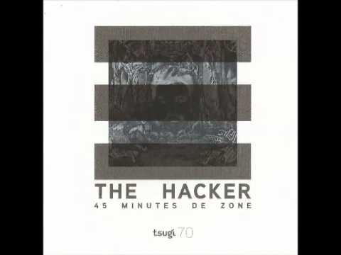 The Hacker 45 minutes de Zone