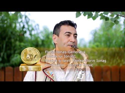 Florin Ionas - Generalul - Doina lui Ionas HDV