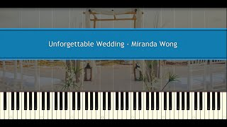 Unforgettable Wedding - Miranda Wong (Piano Tutorial)