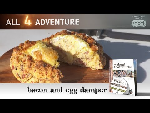 Bacon and Egg Damper: Bush Cook'n ► All 4 Adventure TV