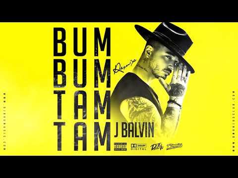 BUM BUM TAM TAM- J BALVIN