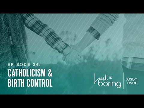 Catholicism & Birth Control