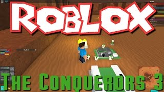 Greg, Nick, and William Play Roblox - The Conquerors 3!