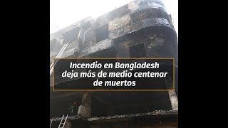 Un incendio masivo en un barrio de Bangladesh dejó al menos 70 muertos