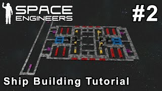 Space Engineers - Ship Building Tutorial #2