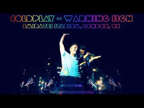 Coldplay  Warning Sign Emirates Stadium 01062012