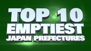 10 Emptiest prefectures in Japan 2014