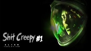Creepy Shit! (Alien Isolation) #1