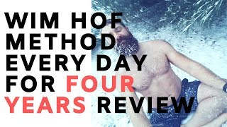 Download Wim Hof Method Every Day for Four Years | Complete Review Mp3 and Videos