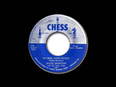 Jackie Brenston and His Delta Cats My Real Gone Rocket  CHESS 1469