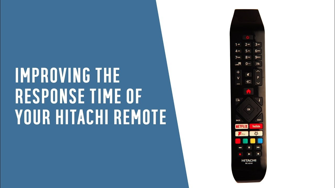 Improving The Response Time Of Your Hitachi Remote Youtube
