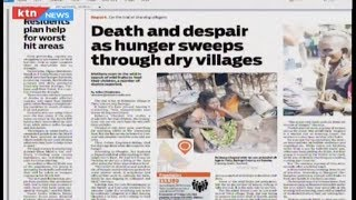Death and despair as hunger sweeps through dry villages| Press Review