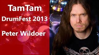Peter Wildoer - TamTam DrumFest Sevilla 2013 - Tama Drums & Meinl Cymbals