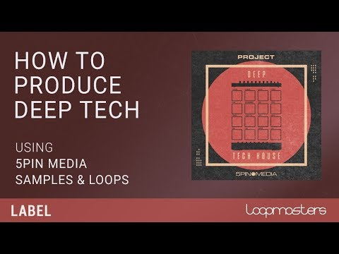 Deep Tech House Song Starter with Samples, Loops & Sounds | Tutorial