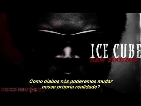 Ice Cube  Hood Mentality Traduzido Alta Definição  HD