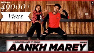 SIMMBA - AANKH MAREY | DANCE VIDEO | CHOREOGRAPHY BY GOVIND MITTAL |