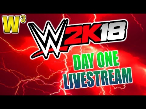 WWE 2K18 DAY ONE! First Impressions | Wrestling With Wregret