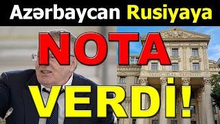 DİQQƏT! Azərbaycan Rusiyaya NOTA VERDİ! son xeberler bugun 2021.
