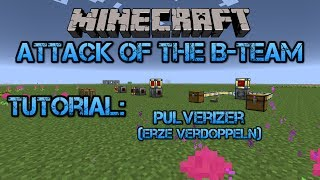 Erze verdoppeln! [Pulverizer] + Impulse Itemduct / Minecraft Attack of The B-Team Tutorial Deutsch