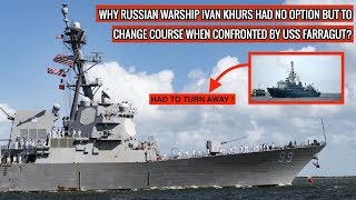 uss-farragut-s-strong-response-makes-russian-ship-to-change-course