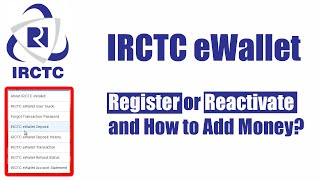 IRCTC eWallet Register or Reactivate and How to Add Money?