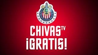 Cómo tener ChivasTv Gratis 2016   Ver los partidos de Chivas gratis