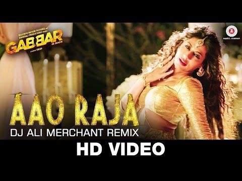 Aao Raja - Dj Ali Merchant Remix | Gabbar Is Back | Chitrangada Singh
