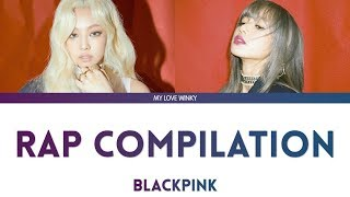 BLACKPINK JENNIE LISA RAP COMPILATION 2016 2019 Color Coded Lyrics Eng Rom Han