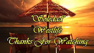 Soledad - Westlife (w/ Lyrics)