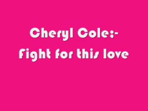 Cheryl Cole-Fight for this love (with lyrics)