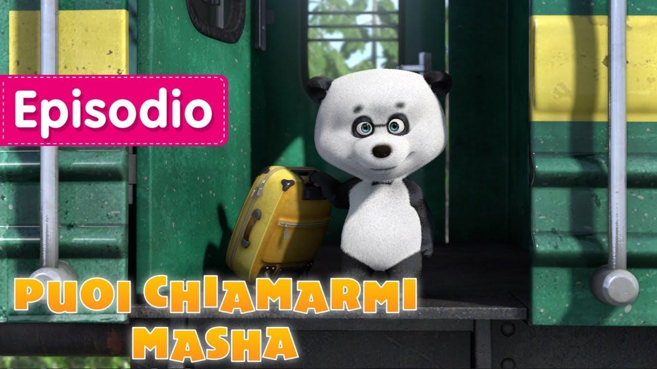 Masha e orso puoi chiamarmi masha 🐼 episodio youtube