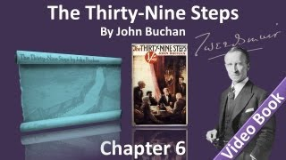 Chapter 06 - The Thirty-Nine Steps by John Buchan - The Adventure of the Bald Archaeologist