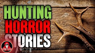 5 Chilling TRUE Hunting Stories - Darkness Prevails