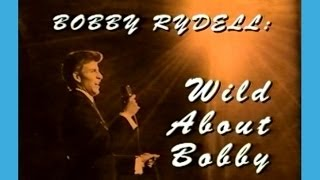 Bobby Rydell: Wild About Bobby A&E Biography