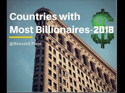 11 Countries with Most Billionaires in 2018