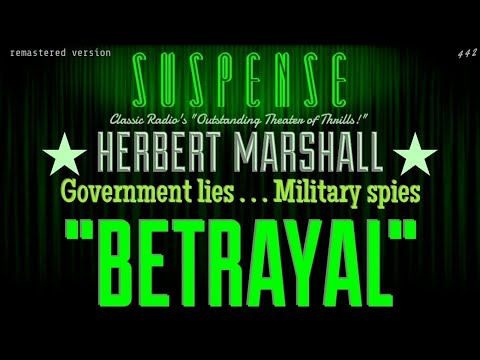 "Sir HERBERT MARSHALL is a drug addict! • ""Betrayal"" • Best of SUSPENSE • [remastered]"